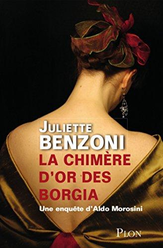 Amazon Com La Chimere D Or Des Borgia French Edition