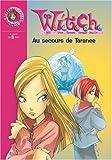 """Afficher """"Witch n° 4 Au secours de Taranee"""""""