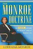 The Monroe Doctrine, Lorraine Monroe, 1586481746