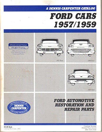 Price comparison product image Dennis Carpenter Parts Catalog No 6, Ford Cars 1957-1959, June 1997