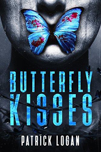 Butterfly Kisses: A Thrilling Serial Killer Novel (Detective Damien Drake Book - Kisses Butterfly