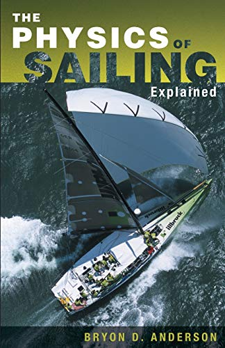 Book : The Physics of Sailing Explained - Bryon D. Anderson