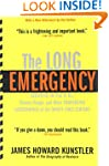 The Long Emergency: Surviving the End...