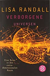 Verborgene Universen: Eine Reise in den extradimensionalen Raum