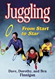 img - for Juggling: From Start to Star by Dave Finnigan (2001-10-02) book / textbook / text book