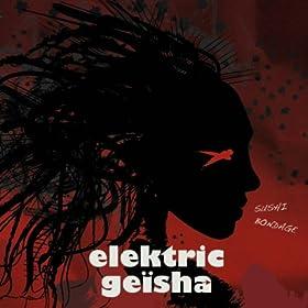 Amazon.com: Sushi Bondage: Elektric Geisha: MP3 Downloads