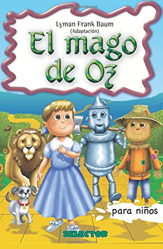 El Mago de Oz Clasicos para ninos (Clasicos Infantiles / Childrens Classics)  [Baum, Lyman Frank] (Tapa Blanda)