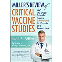 Miller's Review of Critical Vaccine Studies: 400 Important Scientific Papers ...