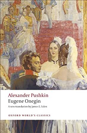 Eugene Onegin A Novel In Verse Oxford World S Classics Kindle Edition By Alexander Pushkin