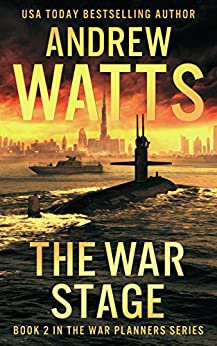 The War Stage (The War Planners Book 2) by [Watts, Andrew]