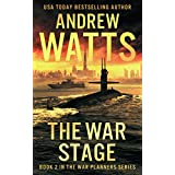 The War Stage (The War Planners Book 2)
