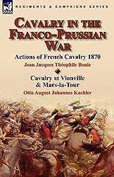 Cavalry in the Franco-Prussian War