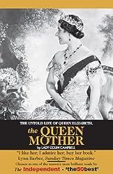 The Untold Story of Queen Elizabeth, The Queen Mother