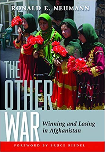 The Other War: Winning and Losing in Afghanistan ADST ...