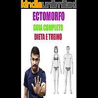 Guia para Ectomorfos ( dieta e treino do jeito certo )