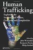 Human Trafficking, John Winterdyk and Philip L. Reichel, 1439820368