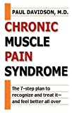 Chronic Muscle Pain Syndrome, Paul Davidson, 0425181804