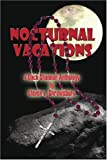Nocturnal Vacations, Steven L. Shrewsbury, 1591294924