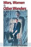Wars, Women and Other Wonders, Philip Rushlow, 0595098460