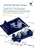 img - for Fuel Cell Technology for Classroom Instruction by Uwe Kueter (2010-06-15) book / textbook / text book