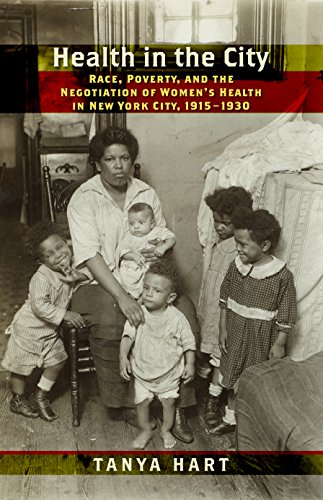 Health in the City: Race, Poverty, and the Negotiation of Women's Health in New York City, 1915-1930 (Culture, Labor, History)