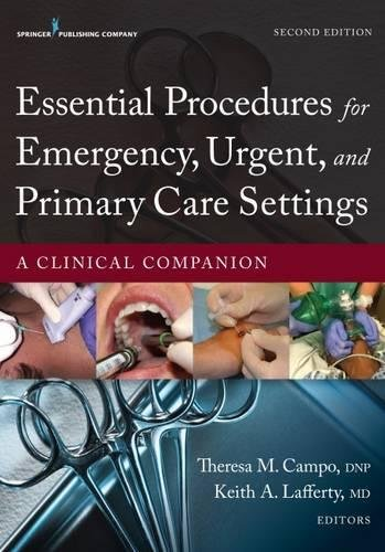 826171761 - Essential Procedures for Emergency, Urgent, and Primary Care Settings, Second Edition: A Clinical Companion