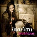 Kimberly Freeman: Live on South Congress CD