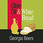 Olive Oil and White Bread | Georgia Beers