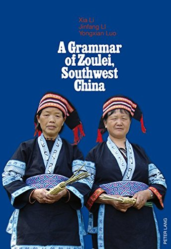A Grammar of Zoulei, Southwest China...
