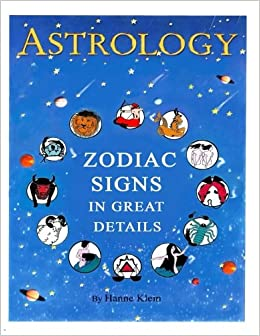 amazon astrology zodiac signs in great details hanne klein