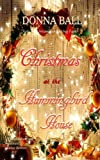 Christmas at The Hummingbird House (Volume 2)