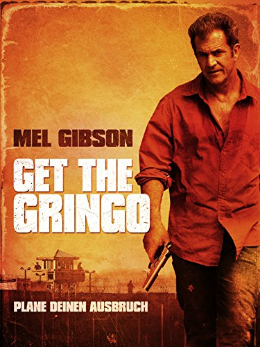 Get the Gringo Film