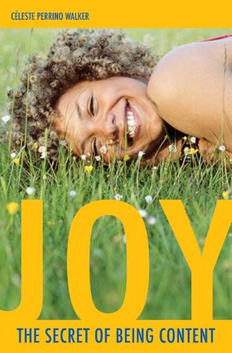 Joy: The Secret of Being Content