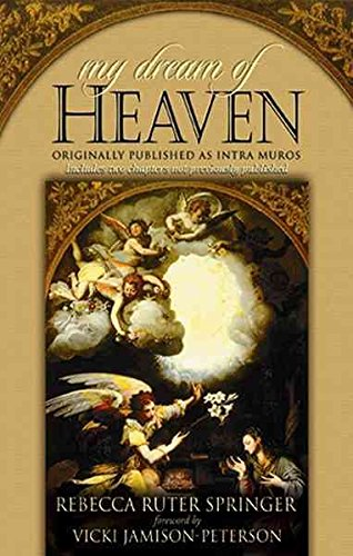 [(My Dream of Heaven : A Nineteenth Century Spiritual Classic)] [By (author) Rebecca Ruter-Springer ] published on (December, 2009) (My Dream Of Heaven By Rebecca Ruter Springer)