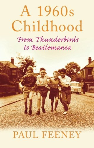 A 1960s Childhood: From Thunderbirds to Beatlemania for sale  Delivered anywhere in Canada