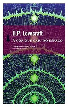 A cor que caiu do espaço por [Lovecraft, H.P.]