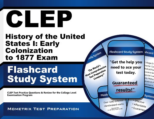 CLEP History of the United States I: Early Colonization to 1877 Exam Flashcard Study System: CLEP Test Practice Questions & Review for the College Level Examination Program (Cards) (Clep History Of The United States compare prices)
