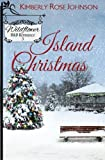 Island Christmas (Wildflower B&B Romance) (Volume 3)