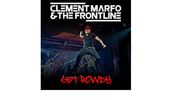 clement marfo and the frontline get rowdy