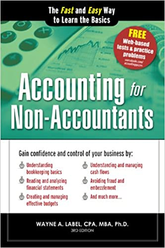 Amazon accounting for non accountants the fast and easy way to accounting for non accountants the fast and easy way to learn the basics quick start your business 3rd edition kindle edition fandeluxe Choice Image
