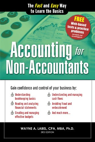 Accounting for Non-Accountants: The Fast and Easy Way to Learn the Basics (Quick Start Your Business Book 0) (Best Debt Collection Techniques)