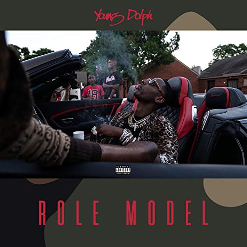 The 10 best young dolph role model for 2019
