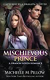 Mischievous Prince (Captured by a Dragon-Shifter) (Volume 5)