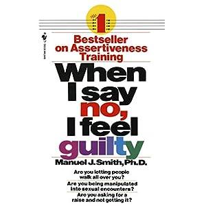 When I Say No, I Feel Guilty Audiobook