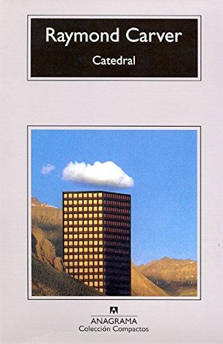 Catedral (Compactos Anagrama) (Spanish Edition)