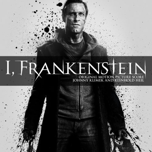 I, Frankenstein (Original Motion Picture Score) by Johnny Klimek and Reinhold Heil (2014-01-21)