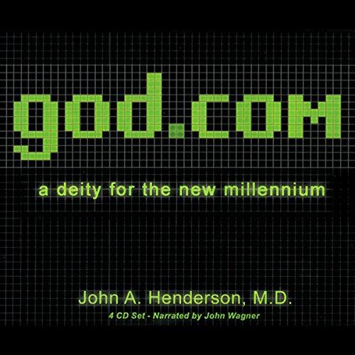 god.com: A Deity for the New Millennium by Big Happy Family, LLC