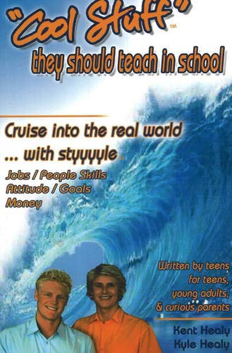 """Download """"Cool Stuff"""" They Should Teach in School: Cruise into the Real World...with styyyle (jobs/people skills/attitude/goals/money) pdf"""