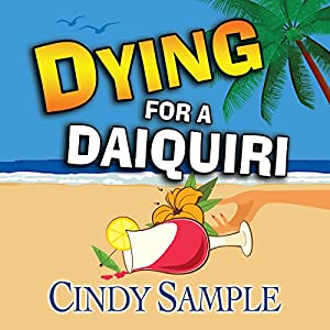 Dying for a Daiquiri Audiobook