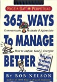img - for 365 Ways to Manage Better Calendar (Page-a-Day Perpetuals) book / textbook / text book